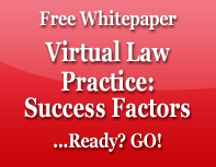Virtual Law Practice: Success Factors