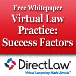 Free White Paper- Virtual Law Practice: Success Factors